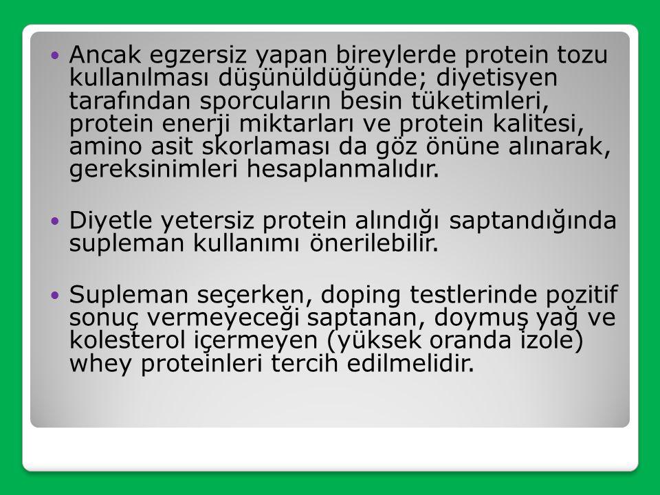 Ancak egzersiz yapan bireylerde protein tozu kullanılması düşünüldüğünde; diyetisyen tarafından sporcuların besin tüketimleri, protein enerji miktarları ve protein kalitesi, amino asit skorlaması da göz önüne alınarak, gereksinimleri hesaplanmalıdır.