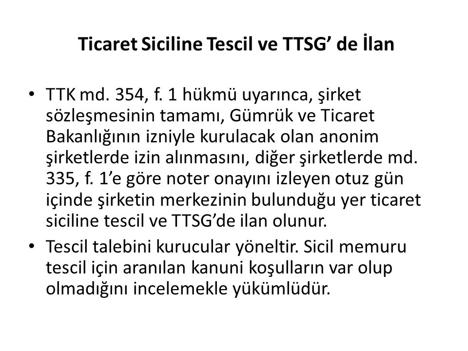 Ticaret Siciline Tescil ve TTSG' de İlan