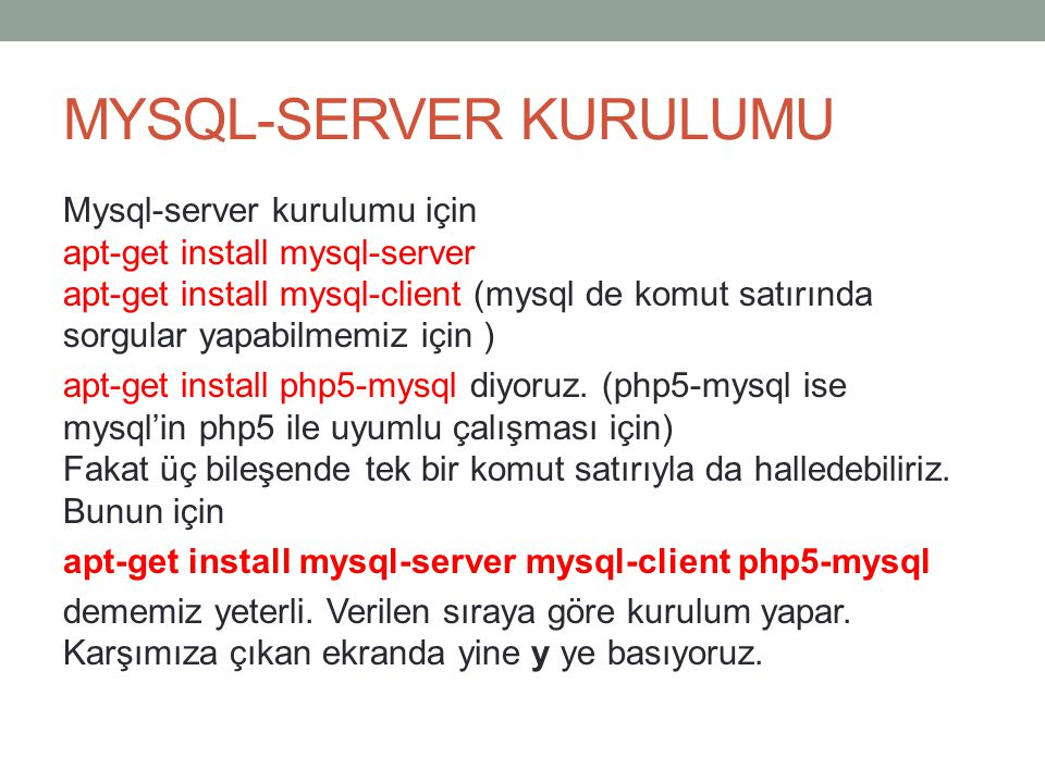 MYSQL-SERVER KURULUMU