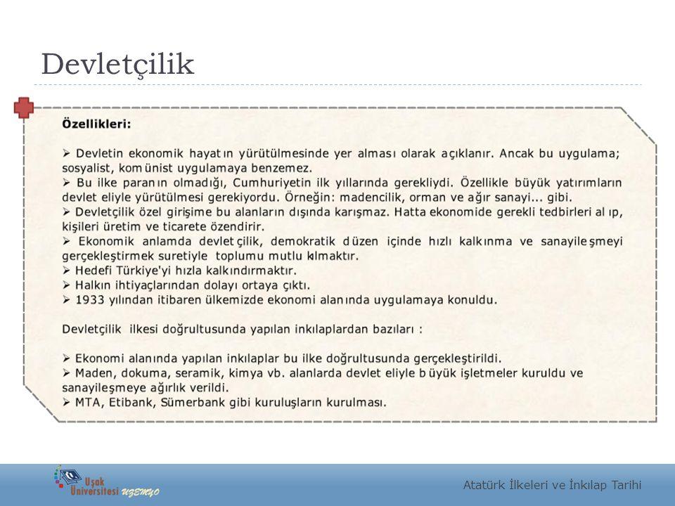Devletçilik Atatürk İlkeleri ve İnkılap Tarihi