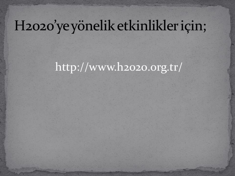H2020'ye yönelik etkinlikler için;
