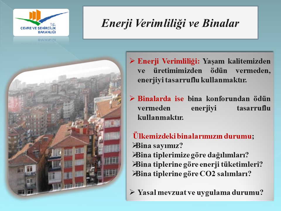 Enerji Verimliliği ve Binalar