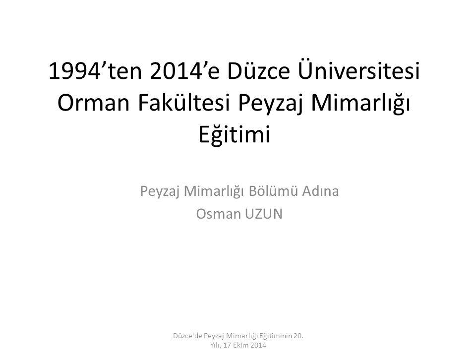 Peyzaj Mimarlığı Bölümü Adına Osman UZUN