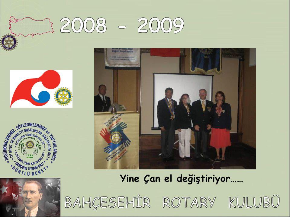 2008 - 2009 Yine Çan el değiştiriyor……