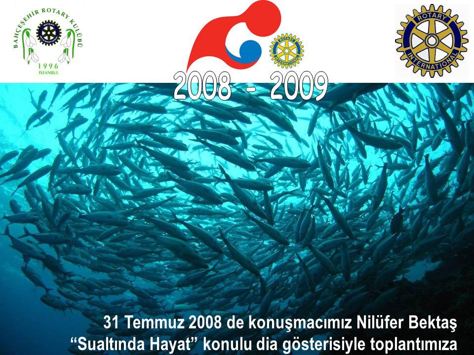 2008 - 2009 31 Temmuz 2008 de konuşmacımız Nilüfer Bektaş Sualtında Hayat konulu dia gösterisiyle toplantımıza katıldı.