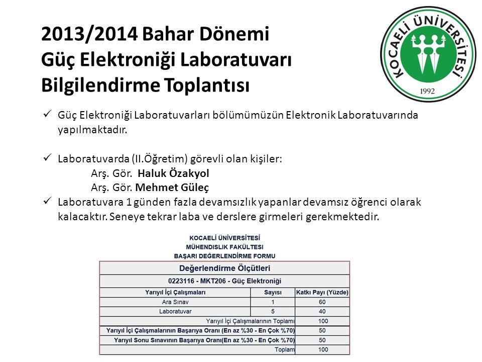 Güç Elektroniği Laboratuvarı Bilgilendirme Toplantısı