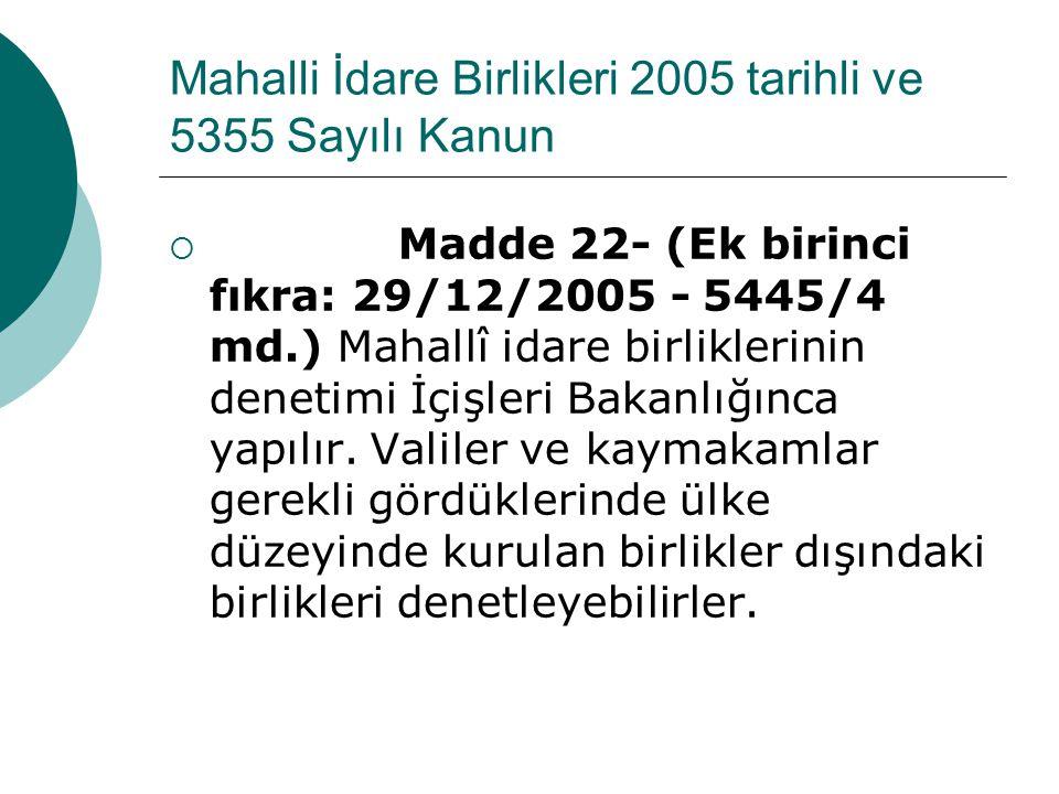 Mahalli İdare Birlikleri 2005 tarihli ve 5355 Sayılı Kanun