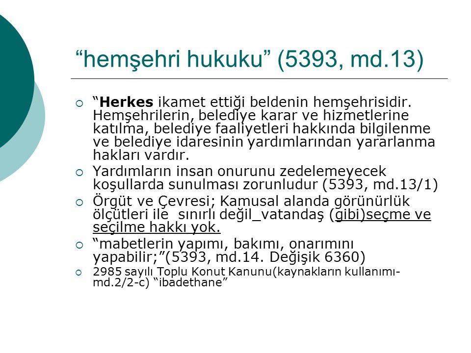hemşehri hukuku (5393, md.13)