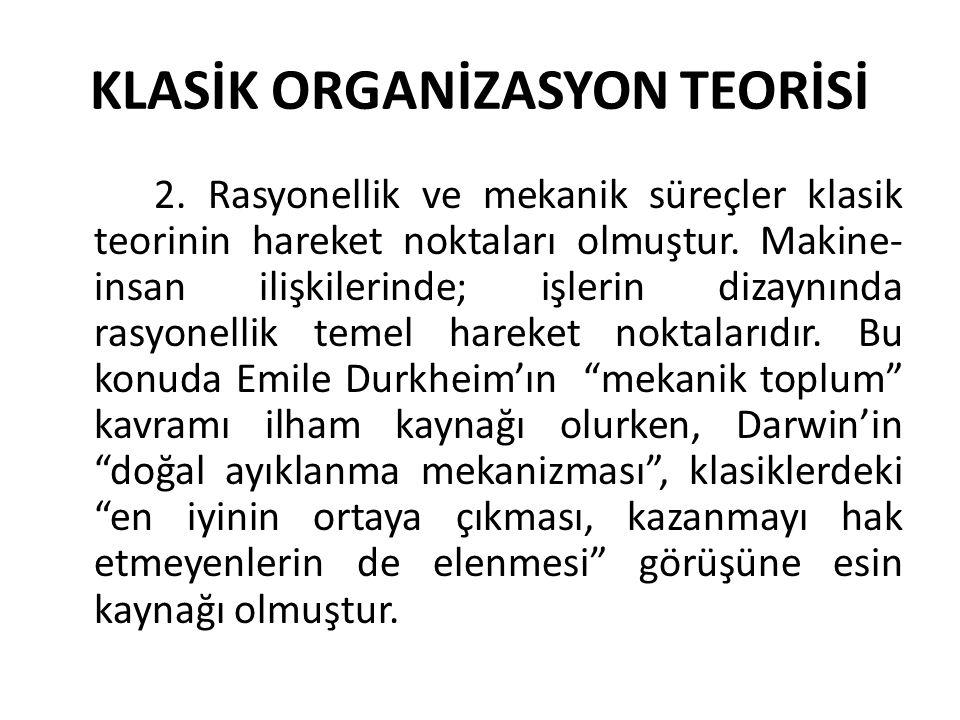 KLASİK ORGANİZASYON TEORİSİ