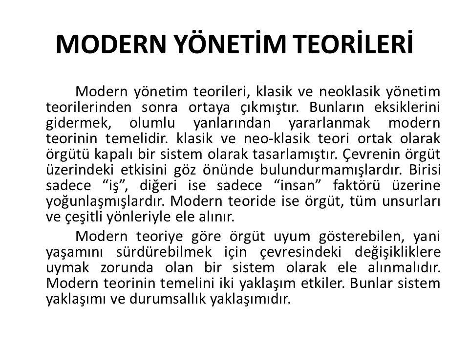 MODERN YÖNETİM TEORİLERİ