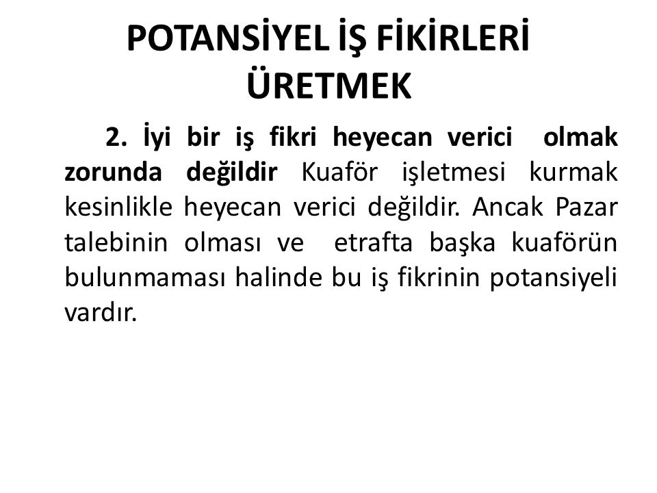 POTANSİYEL İŞ FİKİRLERİ ÜRETMEK