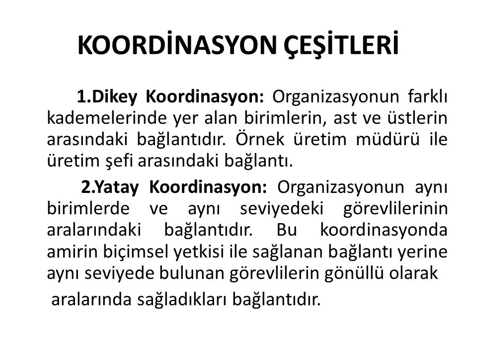 KOORDİNASYON ÇEŞİTLERİ
