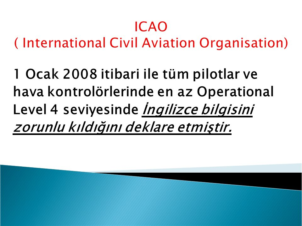1 Ocak 2008 itibari ile tüm pilotlar ve