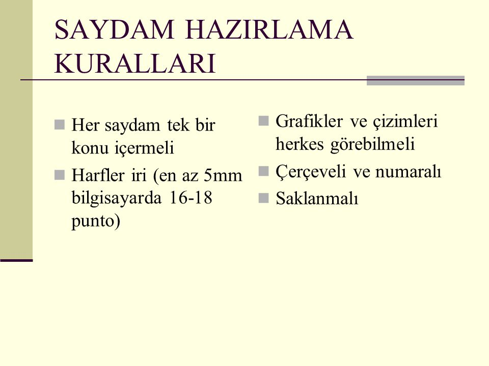SAYDAM HAZIRLAMA KURALLARI