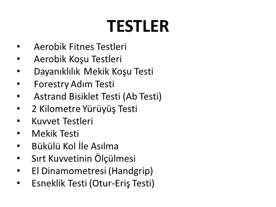 TESTLER Aerobik Fitnes Testleri Aerobik Koşu Testleri