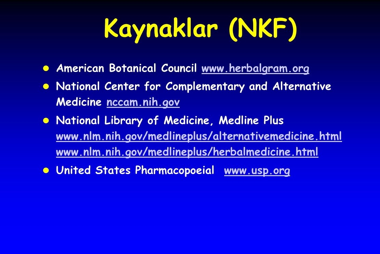 Kaynaklar (NKF) American Botanical Council www.herbalgram.org