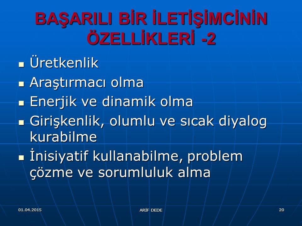 BAŞARILI BİR İLETİŞİMCİNİN ÖZELLİKLERİ -2