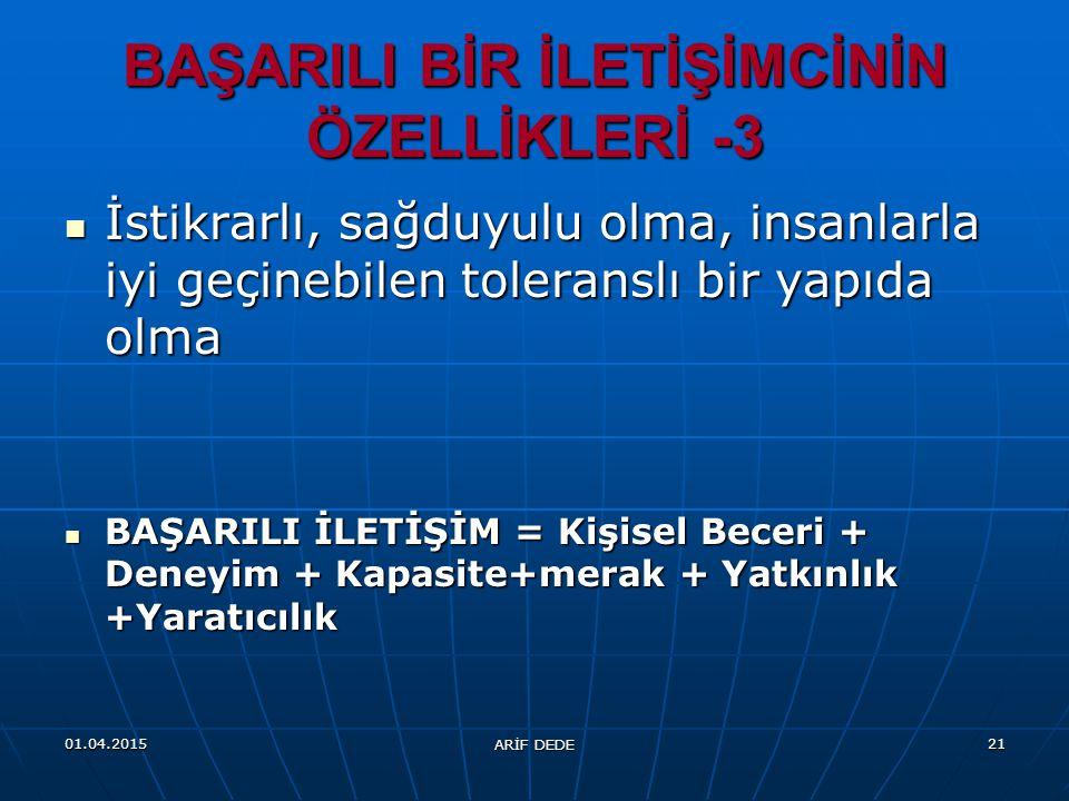 BAŞARILI BİR İLETİŞİMCİNİN ÖZELLİKLERİ -3