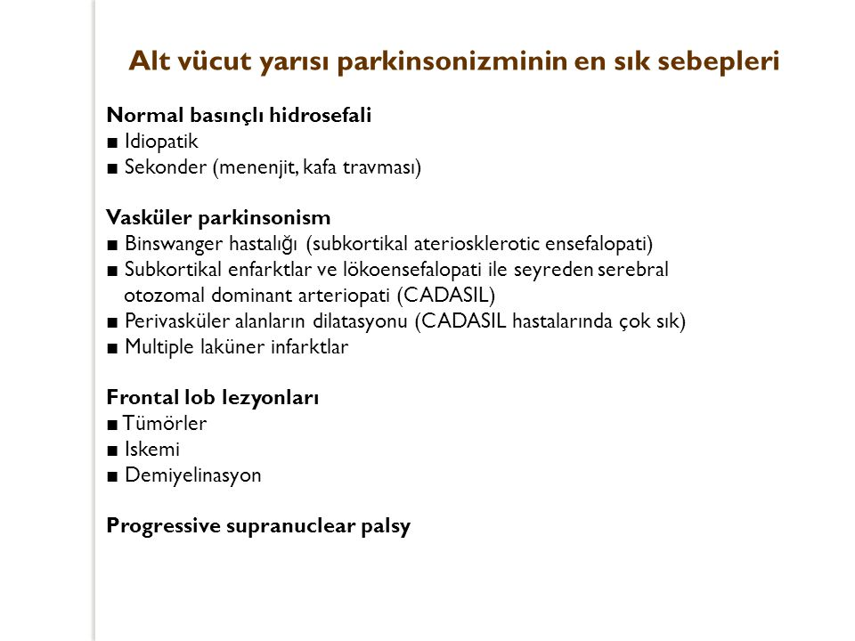 Alt vücut yarısı parkinsonizminin en sık sebepleri