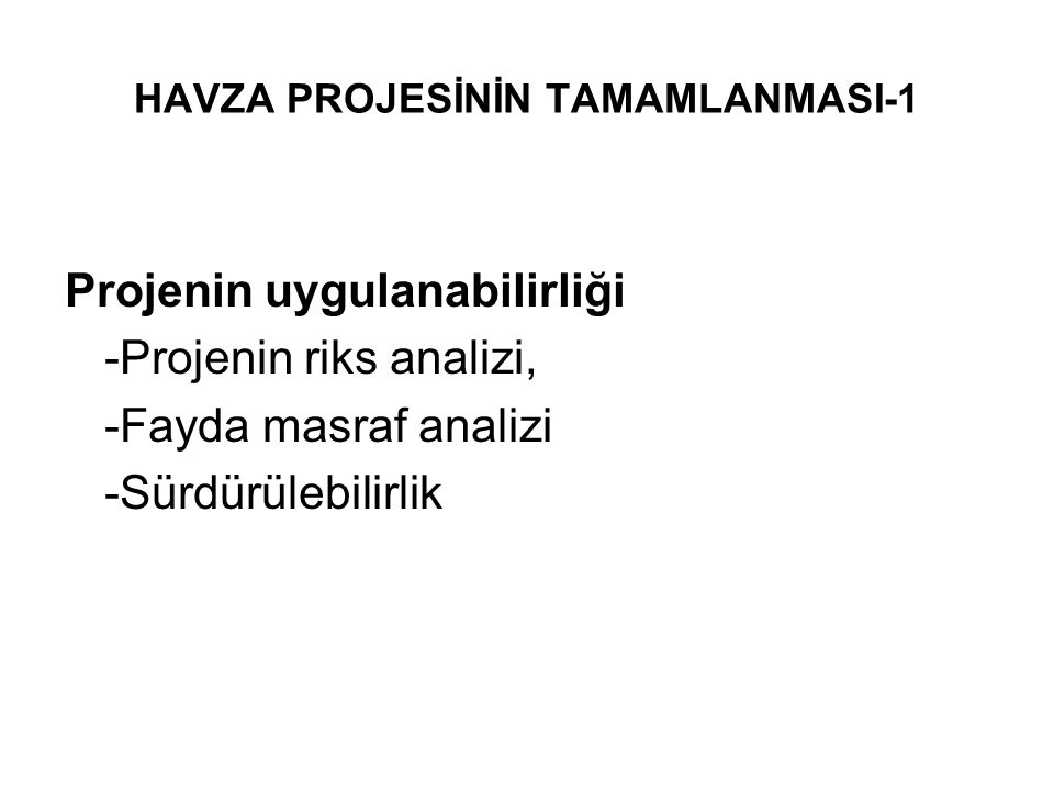 HAVZA PROJESİNİN TAMAMLANMASI-1