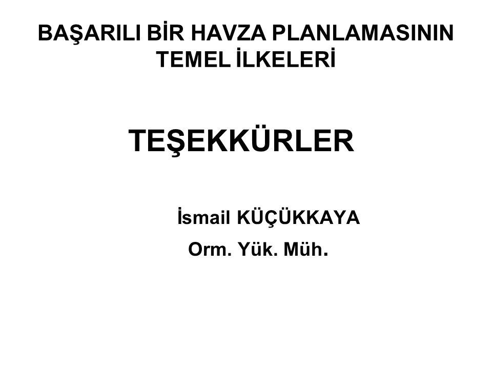 BAŞARILI BİR HAVZA PLANLAMASININ TEMEL İLKELERİ