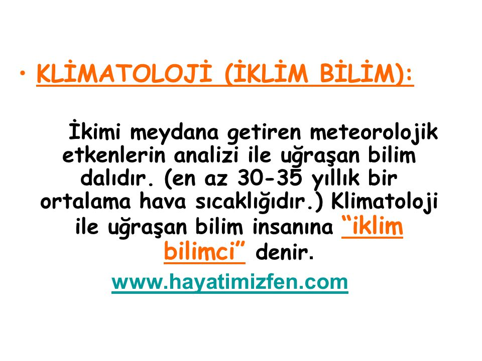 KLİMATOLOJİ (İKLİM BİLİM):