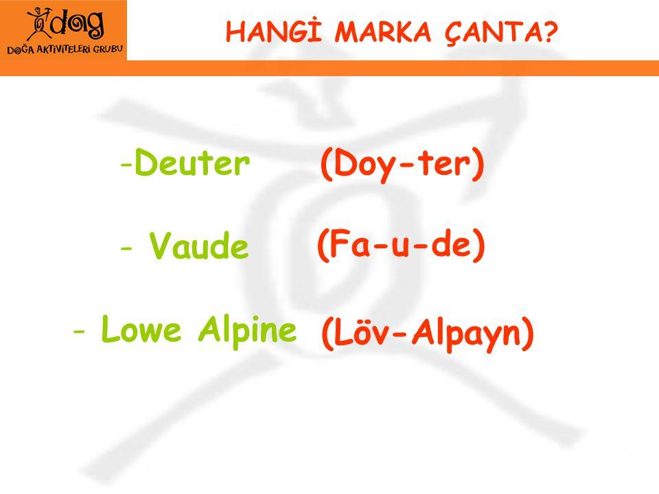 Deuter Vaude Lowe Alpine (Doy-ter) (Fa-u-de) (Löv-Alpayn)