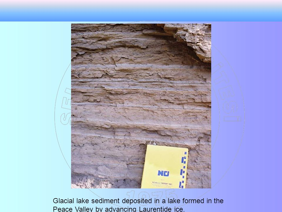 Glacial lake sediment deposited in a lake formed in the Peace Valley by advancing Laurentide ice.