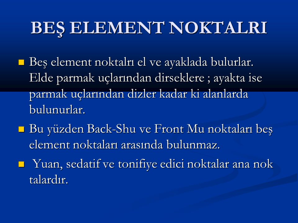 BEŞ ELEMENT NOKTALRI