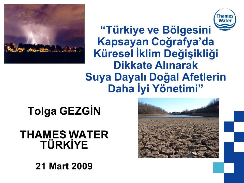 Tolga GEZGİN THAMES WATER TÜRKİYE 21 Mart 2009