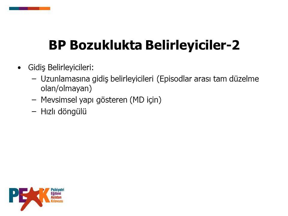 BP Bozuklukta Belirleyiciler-2
