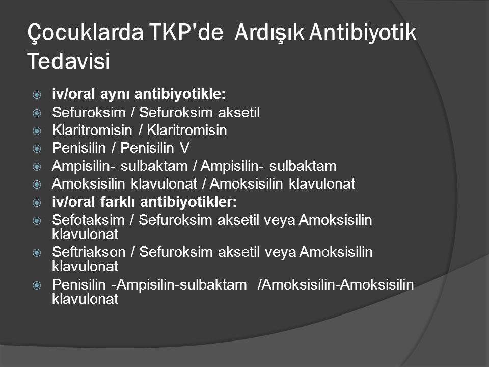 Çocuklarda TKP'de Ardışık Antibiyotik Tedavisi