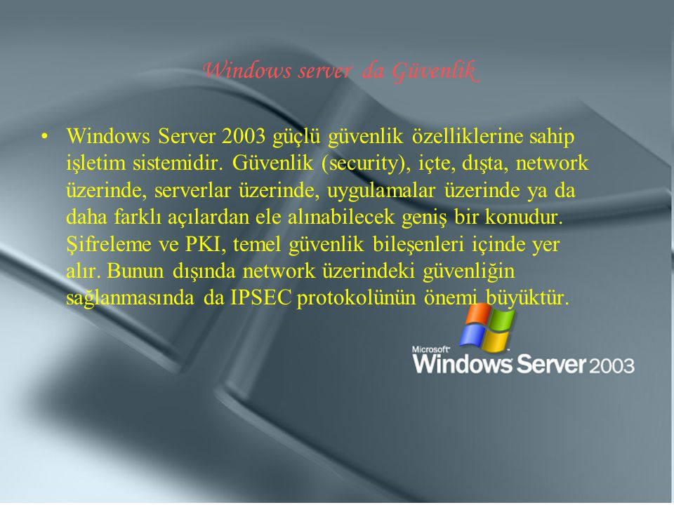Windows server da Güvenlik