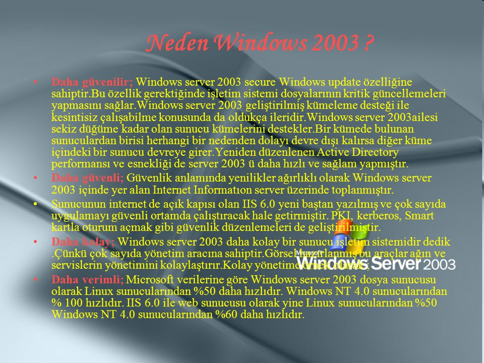 Neden Windows 2003