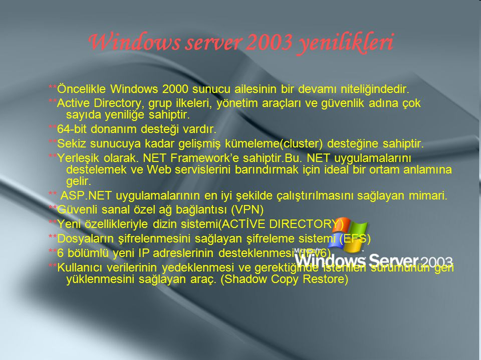 Windows server 2003 yenilikleri