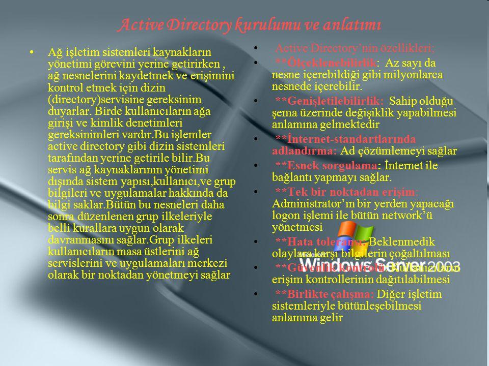Active Directory kurulumu ve anlatımı