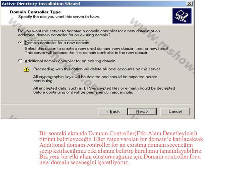 Bir sonraki ekranda Domain Controller(Etki Alanı Denetleyicisi) türünü belirleyeceğiz.