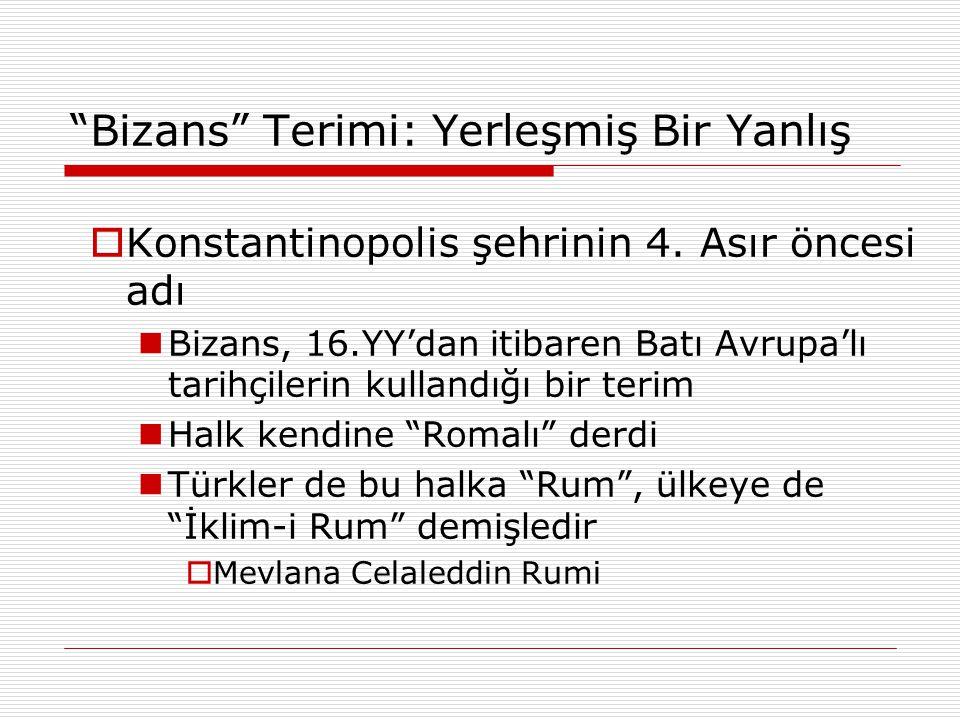 Bizans Terimi: Yerleşmiş Bir Yanlış