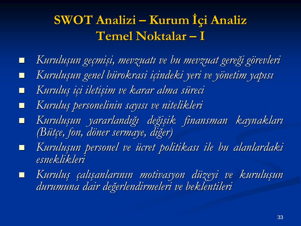 SWOT Analizi – Kurum İçi Analiz Temel Noktalar – I