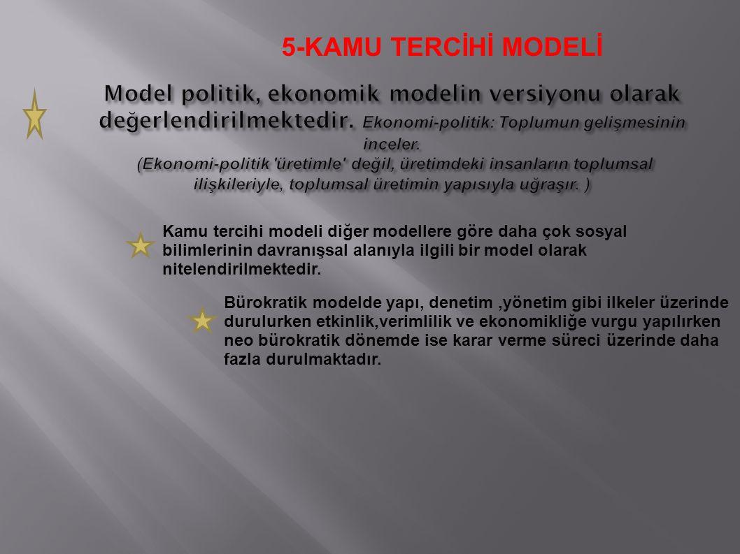 5-KAMU TERCİHİ MODELİ