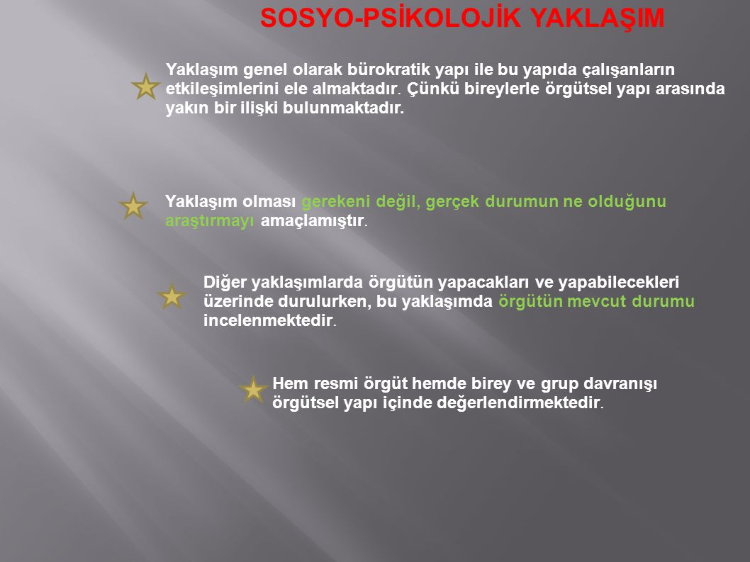 SOSYO-PSİKOLOJİK YAKLAŞIM