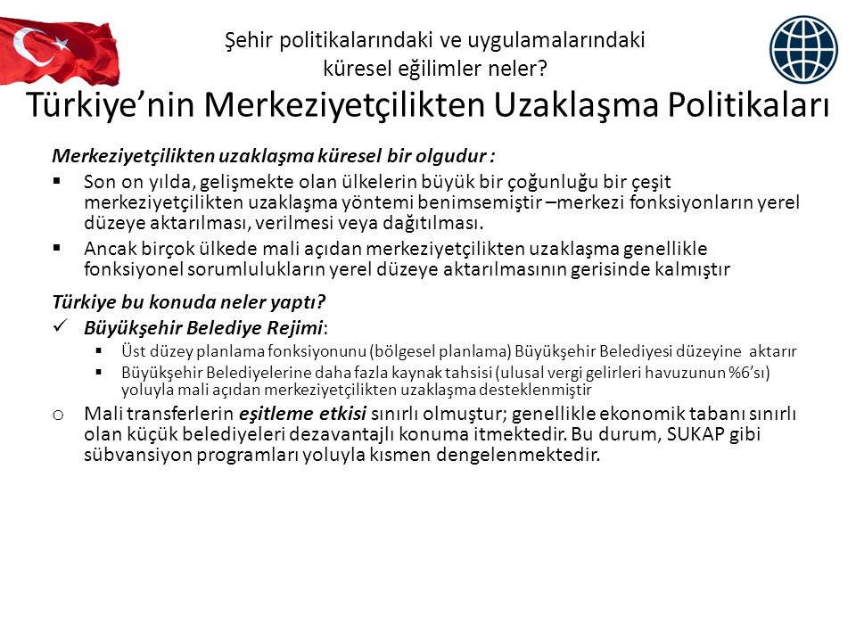 Türkiye'nin Merkeziyetçilikten Uzaklaşma Politikaları