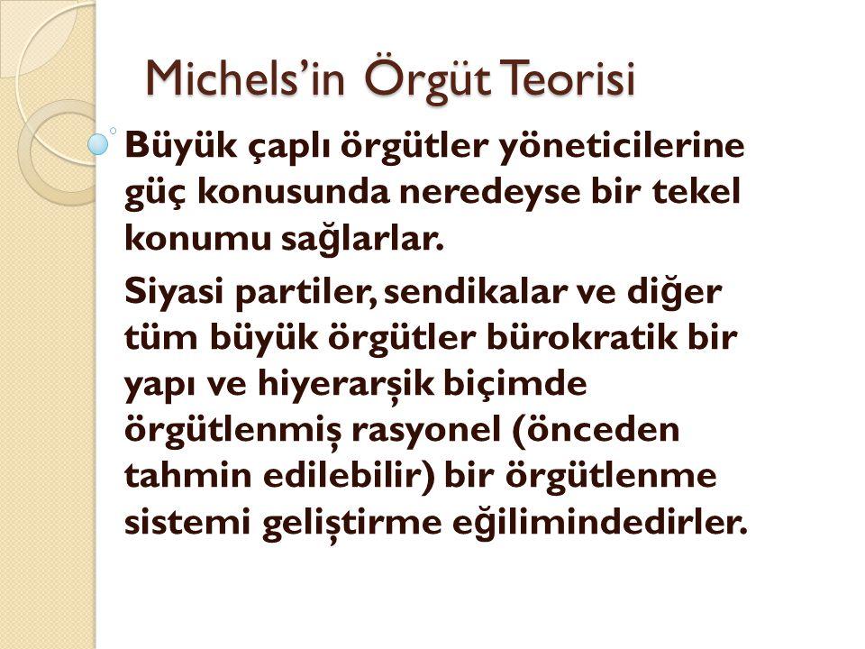 Michels'in Örgüt Teorisi