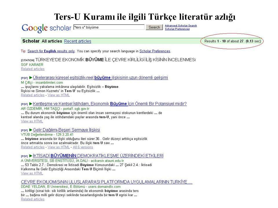 Ters-U Kuramı ile ilgili Türkçe literatür azlığı
