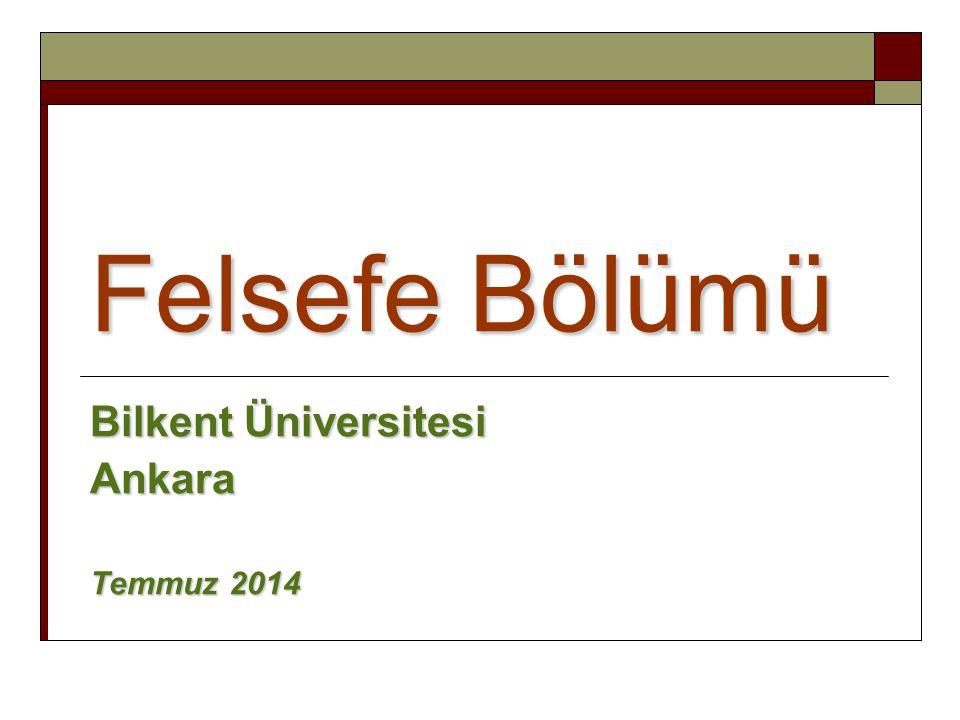 Bilkent Üniversitesi Ankara Temmuz 2014