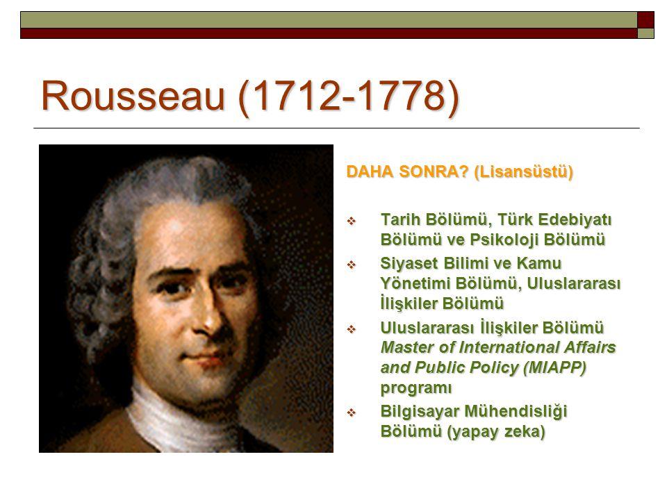 Rousseau (1712-1778) DAHA SONRA (Lisansüstü)
