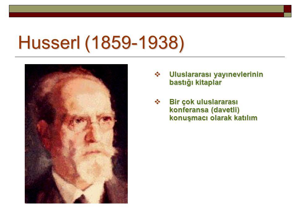 Husserl (1859-1938) Uluslararası yayınevlerinin bastığı kitaplar