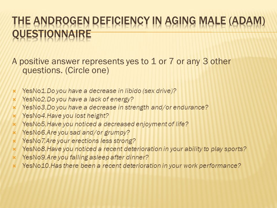 The Androgen Deficiency in Aging Male (ADAM) Questionnaire