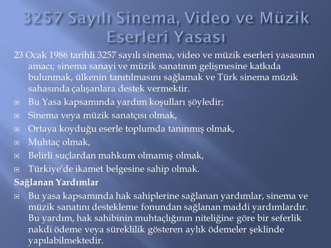 3257 Sayılı Sinema, Video ve Müzik Eserleri Yasası