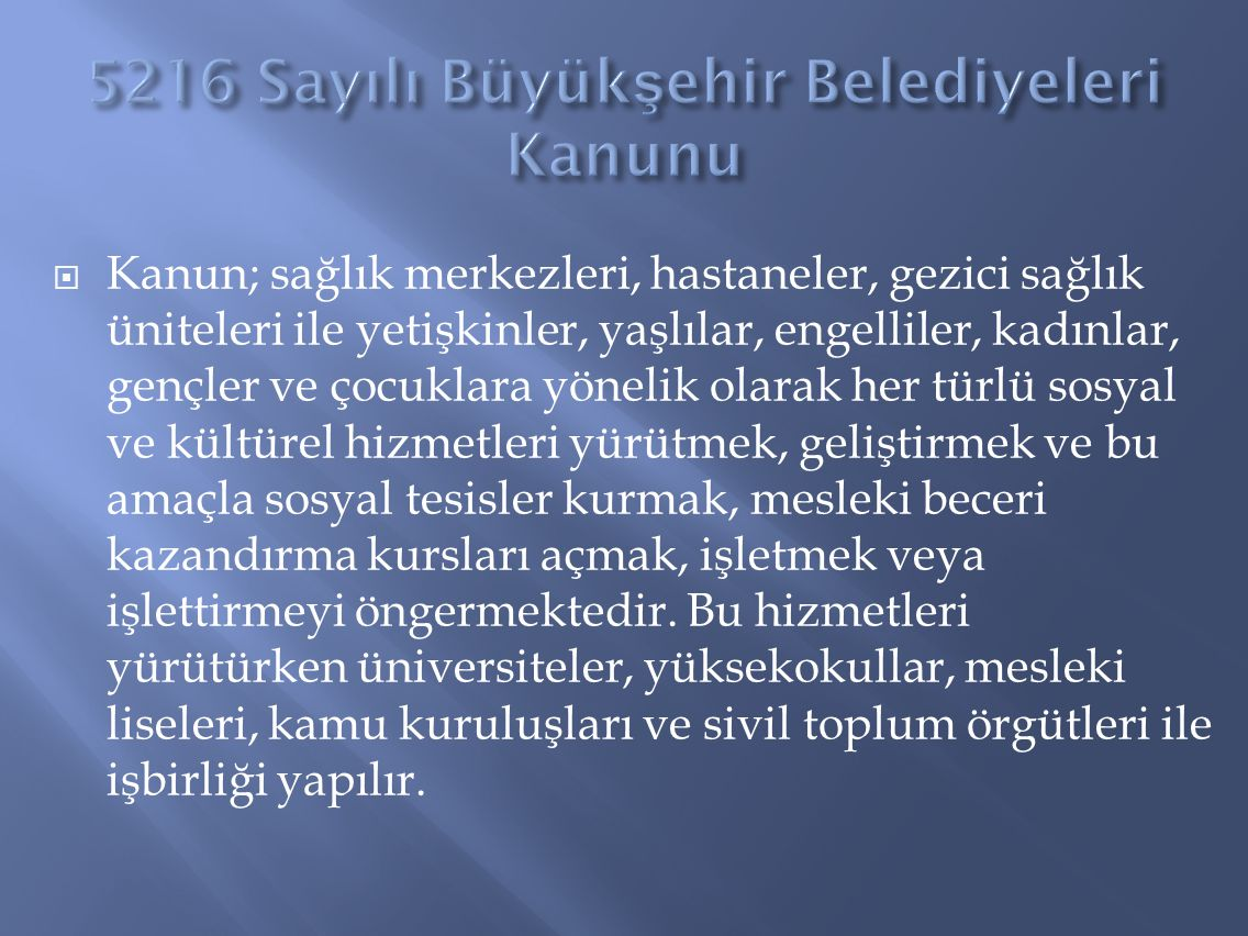5216 Sayılı Büyükşehir Belediyeleri Kanunu